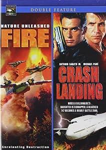 Nature Unleashed: Fire/Crash Landing
