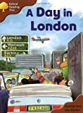 Oxford Reading Tree: Stage 8 Storybooks: A Day in London