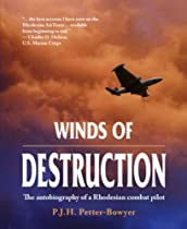 Big Sale WINDS OF DESTRUCTION: The Autobiography of a Rhodesian Combat Pilot