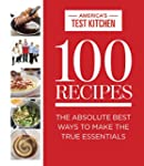 100 Recipes: The Absolute Best Ways T...