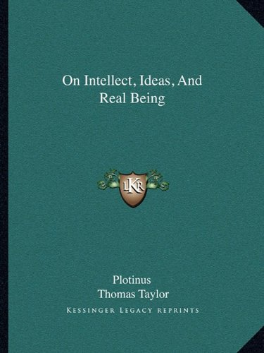 On Intellect, Ideas, and Real Being