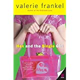 Hex and the Single Girl ~ Valerie Frankel