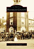 img - for Franklin County (Images of America: Pennsylvania) book / textbook / text book
