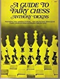 img - for Guide to Fairy Chess by Anthony Stewart Mackay Dickins (1971-12-01) book / textbook / text book