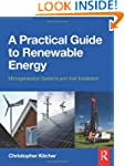 A Practical Guide to Renewable Energy...