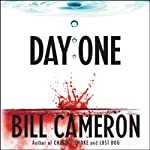 Day One (       UNABRIDGED) by Bill Cameron Narrated by Fred Berman