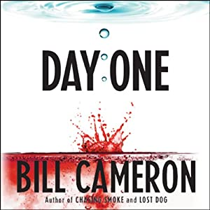 Day One | [Bill Cameron]