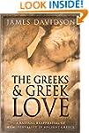 The Greeks And Greek Love: A Radical...