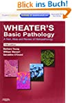 Wheater's Basic Pathology: A Text, At...