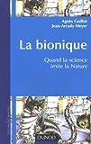 echange, troc Agnès Guillot, Jean-Arcady Meyer - La Bionique : Quand la science imite la nature