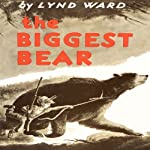 The Biggest Bear | Lynd Ward