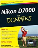 Nikon D7000 For Dummies (For Dummies (Lifestyles Paperback)) by King, Julie Adair (2011) Julie Adair King
