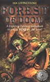 Ian Livingstone Forest of Doom (Fighting Fantasy Gamebook 8)