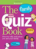 The Family Quiz Book (American Girl (Quality))