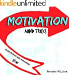 Motivation: Mind Tricks (Success Book...