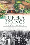 img - for Eureka Springs:: City of Healing Waters (Brief History) book / textbook / text book