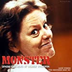 Monster: Inside the Mind of Aileen Wuornos | Aileen Wuornos,Christopher Berry Dee