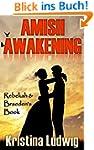 Amish Awakening: Rebekah and Braeden'...