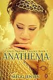 Anathema (Cloud Prophet Tril... - Megg Jensen