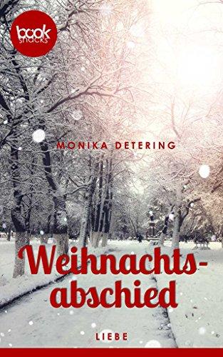 weihnachtsabschied-kurzgeschichte-liebe-die-booksnacks-kurzgeschichten-reihe
