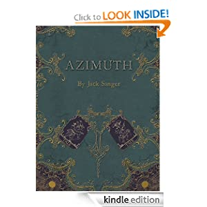 KND Kindle Free Book Alert for April, April 30: 260 BRAND NEW FREEBIES in the last 24 hours added to Our 3,200+ FREE TITLES Sorted by Category, Date Added, Bestselling or Review Rating! plus … Jack Sanger's AZIMUTH: THE FIRST JOURNEY (Today's Sponsor – $2.99)