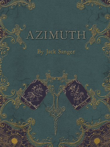 Azimuth: The First Journey (Azimuth Trilogy)