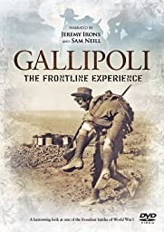 Gallipoli - The Frontline Experience - narrated by Jeremy Irons and Sam Neill [DVD] [Import anglais]