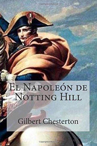 El Napoleón De Notting Hill descarga pdf epub mobi fb2