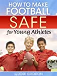 How To Make Football Safe For Young A...