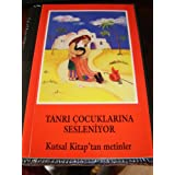 Turkish Children's Bible / Tanri Cocuklarina Sesleniyor / Kutsal Kitap'tan metinler / 120 pages ~ Bible Society