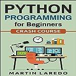 Python Programming for Beginners: Crash Course | Martin Laredo