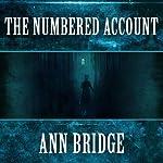 The Numbered Account: Julia Probyn, Book 3 | Ann Bridge