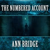 The Numbered Account: Julia Probyn, Book 3 | Ann Bridge