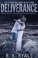 Deliverance (Acropolis Series Book 3)