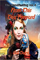 From This Day Forward: The Handfasting Vol 4 (Volume 4)