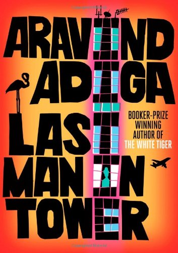 &#34;Last Man in Tower&#34; av Aravind Adiga
