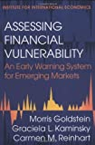 img - for Assessing Financial Vulnerability : An Early Warning System for Emerging Markets by Morris Goldstein, Carmen Reinhart, Graciela Kaminsky (2000) Paperback book / textbook / text book