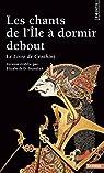 Les Chants de l'Ile � dormir debout : Le livre de Centhini par Inandiak