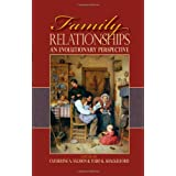 Family Relationships: An Evolutionary Perspectiveby Catherine A. Salmon
