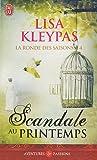 RONDE DES SAISONS (LA) T.04 : SCANDALE AU PRINTEMPS