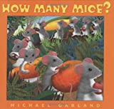How Many Mice? (0525478337) by Garland, Michael