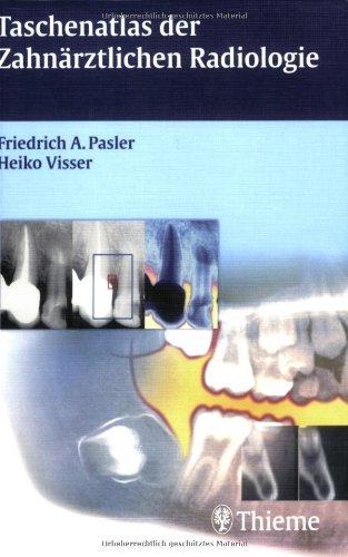 Taschenatlas der Zahnärztlichen Radiologie