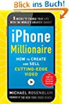 iPhone Millionaire:  How to Create an...