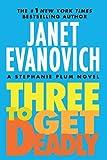Three to Get Deadly (Stephanie Plum)