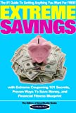img - for Extreme Savings: The #1 Guide To Getting Anything You Want For Free with Extreme Couponing 101 Secrets, Proven Ways To Save Money, and Financial Fitness Blueprint book / textbook / text book