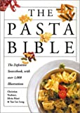 img - for The Pasta Bible by Teubner, Christian, Rizzi, Silvio, Leng, Tan Lee (2002) Paperback book / textbook / text book