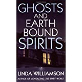 "Ghosts and Earthbound Spiritsvon ""Linda Williamson"""