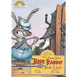 Brer Rabbit and Boss Lion, a Classic Southern Tale Told by Danny Glover with Music by Dr. John
