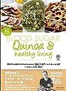 キヌア・ヘルシーレシピ ― 糖質を考えた健康的なライフスタイルのための低GIレシピ-