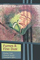 Fumes and Fine Dust: - Working Under Chemical Assault: Neurological Effects